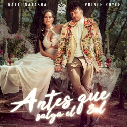 Natti Natasha & Ozuna - ANTES QUE SALGA EL SOL