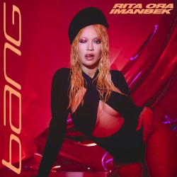 Rita Ora feat. 6LACK - Bang Bang